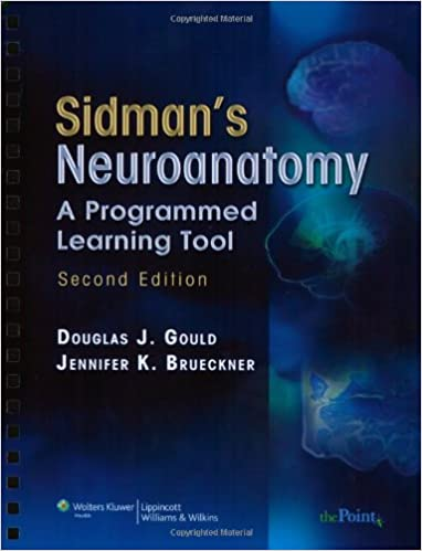 sidmans neuroanatomy a programmed learning tool point lippincott williams wilkins second edition - Neuroanatomy Coloring Book