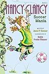 Fancy Nancy: Nancy Clancy, Soccer Man...