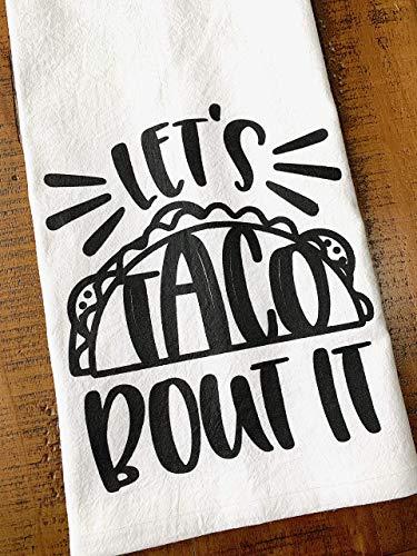 Taco Kitchen Towel Lets Taco Bout It Dish