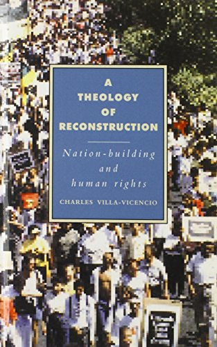 Cover of A Theology of Reconstruction: Nation-Building and Human Rights (Cambridge Studies in Ideology and Religion)
