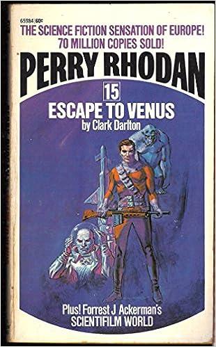 Perry Rhodan 15 Escape To Venus Clark Darlton 9780441659845
