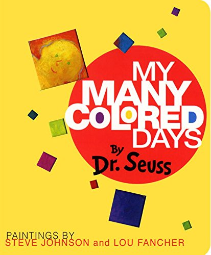 My Many Colored Days by Steve Johnson and Lou Fancher