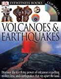 Volcano & Earthquake [With Clip Art CDWith Wall Chart] (DK Eyewitness Books)