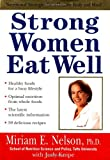 Strong Women Eat Well, Miriam E. Nelson and Judy Knipe, 0399147403