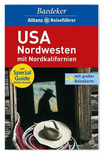 Baedeker Allianz Reiseführer USA-Nordwesten mit Nordkalifornien Taschenbuch – 1. Dezember 2011 Ole Helmhausen OSTFILDERN 3829712766 Nordamerika