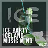 Ice Party Iceland Music Mind, Vol. 2