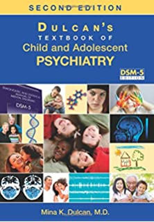 Dulcan's Textbook of Child and Adolescent Psychiatry: 9781585623235