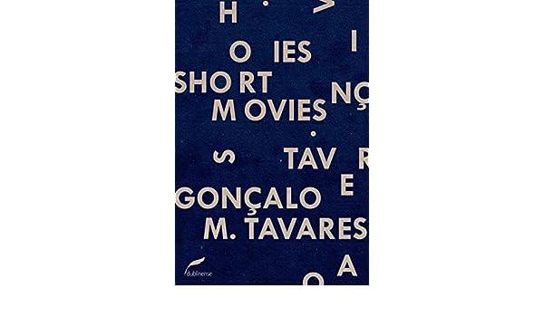 Short movies (Coleção Gira) (Portuguese Edition) eBook: Gonçalo M. Tavares: Amazon.es: Tienda Kindle