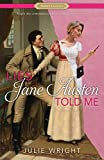 Lies Jane Austen Told Me (Proper Romance Contemporary) by  Julie Wright in stock, buy online here