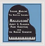 Hallelujah: Jazzy & Classical Piano Variations from the Hebraic Songbook (feat. The Heritage Ensemble)