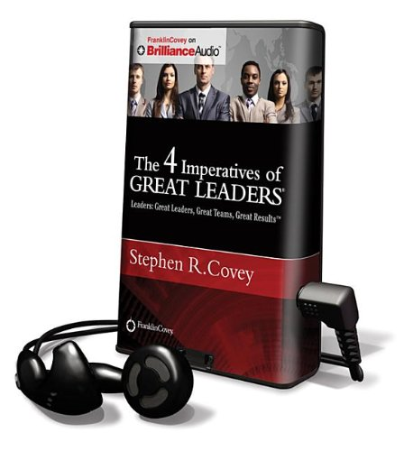 The 4 Imperatives Of Great Leaders Stephen R Covey 9781469208268
