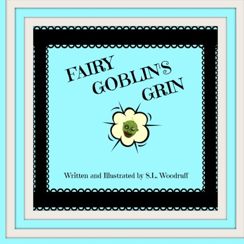 Read Online Fairy Goblin's Grin Version B (Fairy Goblin Tales) (Volume 1) pdf