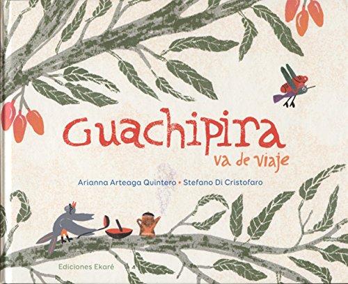 Guachipira va de viaje (Spanish Edition)