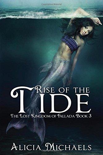Rise of the Tide (The Lost Kingdom of Fallada) (Volume 3) pdf epub