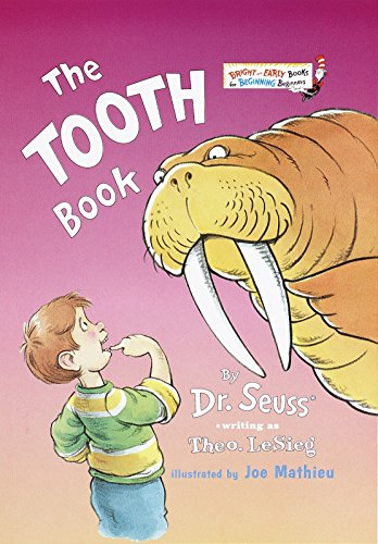 The Tooth Book (Bright and Early Books for Beginning Beginners)