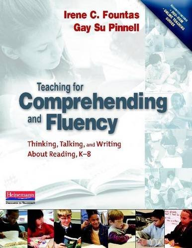Teaching for Comprehending and Fluency: Thinking, Talking, and Writing About Reading, K-8 by Irene Fountas (2006-04-25)