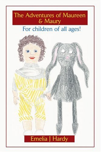 The Adventures of Maureen & Maury: For children of all ages! pdf