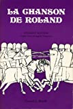 La Chanson De Roland: Student Edition Oxford Text and English Translation (English and French Edition)