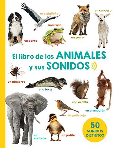 Libro : El Libro de los Animales y Sus Sonidos  - Various...