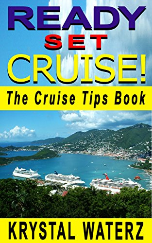 Amazon ready set cruise the cruise tips book cruise ship the cruise tips book cruise ship travel guide fandeluxe Gallery