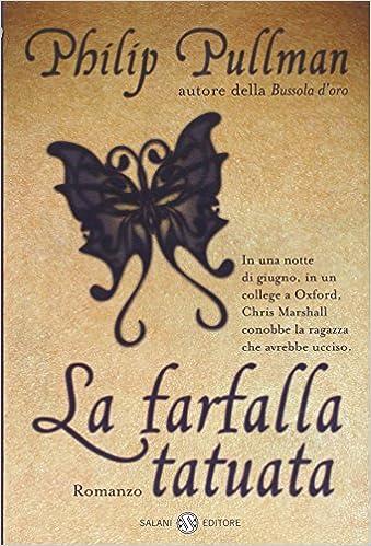 Amazonit Farfalla Tatuata Philip Pullman A Peroni Libri