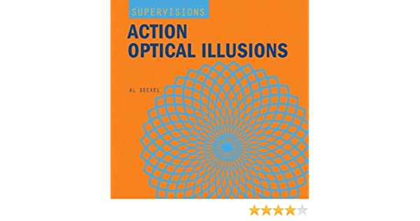 action optical illusions super visions