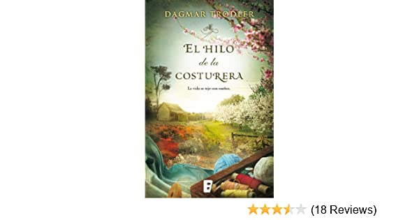 Amazon.com: El hilo de la costurera (Spanish Edition) eBook: Dagmar Trodler: Kindle Store