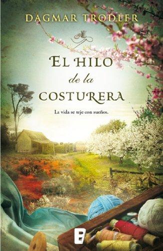 El hilo de la costurera (Spanish Edition) by [Trodler, Dagmar]