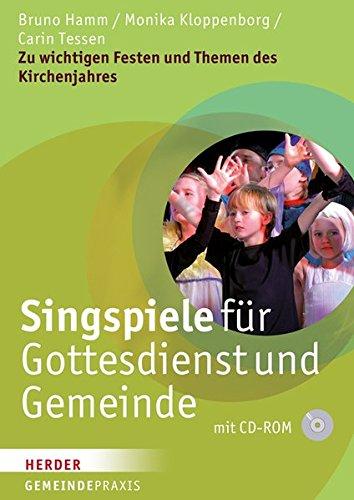 singspiele-fr-gottesdienst-und-gemeinde-zu-wichtigen-festen-und-themen-des-kirchenjahres-gemeinde-praxis