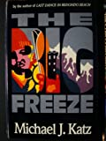 The Big Freeze, Michael J. Katz, 0399135588