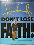 img - for The Limbaugh Letter October 2013 - Don't Lose Faith!/ My Conversation with Daniel J. Flynn/ Smartest Guy in the Room book / textbook / text book