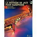 LA METHODE DE JAZZ POUR SAXOPHONE ALTO OR BARITONE BK/CD FRENCH TEXT