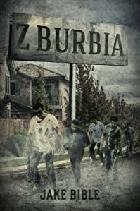 Z-burbia by Jake Bible ebook deal
