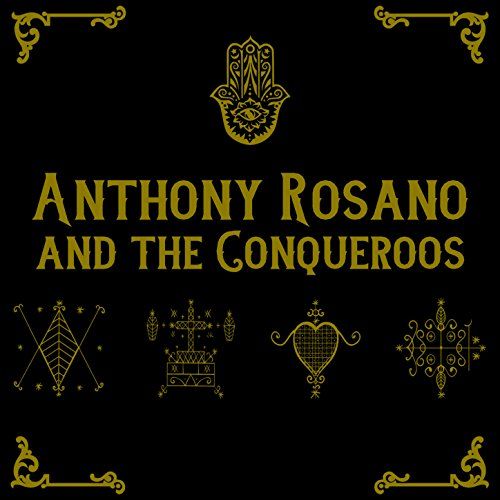Anthony Rosano and the Conqueroos