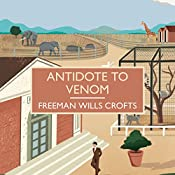 Antidote to Venom | Freeman Wills Crofts
