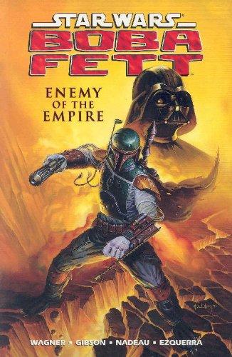 """""""Star Wars - Boba Fett - Enemy of the Empire"""" av John Wagner"""