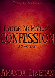 Father McMahon's Confession: A Short Story