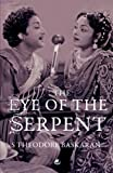 The Eye of the Serpent: An Introduction to Tamil Cinema: 1