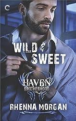 Wild & Sweet (The Haven Brotherhood)