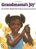 Grandmama's Joy, Eloise Greenfield, 0698117549