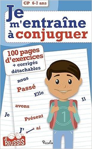 Je M Entraine A Conjuguer Cp 6 7 Ans 9782753037984 Amazon Com Books