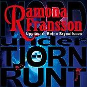 Mord under Tjörn Runt [Murder at Tjörn Runt] | Ramona Fransson