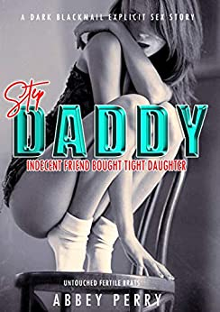 TABOO STEP DADDYS INDECENT Blackmail Untouched ebook product image