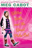 Glitter Girls and the Great Fake Out (Allie Finkle's Rules for Girls, No. 5)