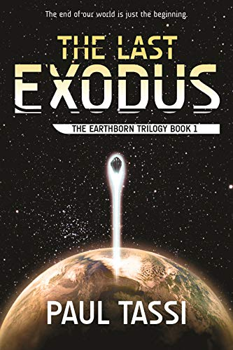 The Last Exodus: The Earthborn Trilogy, Book - Armed Forces Books Edition