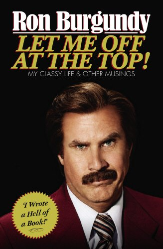 Read Online Let Me Off at the Top!: My Classy Life and Other Musings PDF