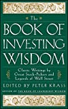 The Book of Investing Wisdom: Classic Writings byGreat Stock-Pickers and Legends of Wall Street