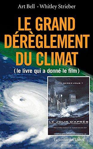 Amazon Com Le Grand Dereglement Du Climat Le Best Seller