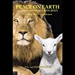 Peace on Earth and the Millennium of King Jesus: Futuristic World Government | G. L. Cook,Glenn Cook