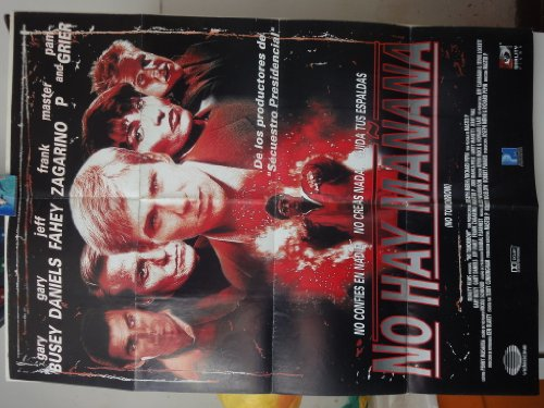 Original Mexican Movie Poster No Tomorrow No Hay Ma?ana Gary Busey Daniels Master P